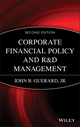 Corporate Financial Policy and R&D Management, 2nd Edition (0471458236) cover image