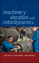 Machinery Vibration and Rotordynamics (0471462136) cover image