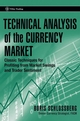 Technical Analysis of the Currency Market: Classic Techniques for Profiting from Market Swings and Trader Sentiment (0471745936) cover image