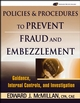 Policies and Procedures to Prevent Fraud and Embezzlement: Guidance, Internal Controls, and Investigation (0471790036) cover image
