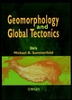 Geomorphology and Global Tectonics (0471971936) cover image