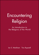 Encountering Religion: An Introduction to the Religions of the World (0631206736) cover image