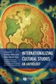 Internationalizing Cultural Studies: An Anthology (0631236236) cover image