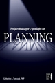 Project Manager's Spotlight on Planning (0782144136) cover image