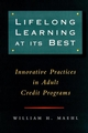 Lifelong Learning at Its Best: Innovative Practices in Adult Credit Programs (0787946036) cover image