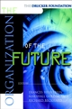 The Drucker Foundation , The Organization of the Future (0787952036) cover image