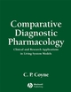 Comparative Diagnostic Pharmacology: Clinical and Research Applications in Living-System Models (0813817536) cover image