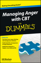 Managing Anger with CBT For Dummies (1118318536) cover image
