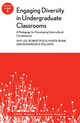 Engaging Diversity in Undergraduate Classrooms: A Pedagogy for Developing Intercultural Competence: ASHE Higher Education Report, Volume 38, Number 2 (1118477936) cover image