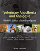 Veterinary Anesthesia and Analgesia: The Fifth Edition of Lumb and Jones (1118526236) cover image