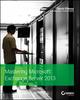 Mastering Microsoft Exchange Server 2013 (1118556836) cover image