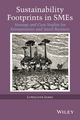 Sustainability Footprints in SMEs: Strategy and Case Studies for Entrepreneurs and Small Business (1118779436) cover image
