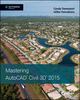 Mastering AutoCAD Civil 3D 2015: Autodesk Official Press (1118862236) cover image