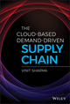 The Cloud-Based Demand-Driven Supply Chain (1119477336) cover image