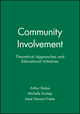 Community Involvement: Theoretical Approaches and Educational Initiatives (1405107936) cover image