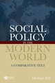 Social Policy in the Modern World: A Comparative Text (1405127236) cover image