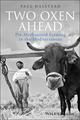 Two Oxen Ahead: Pre-Mechanized Farming in the Mediterranean (1405192836) cover image