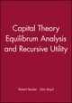 Capital Theory Equilibrum Analysis and Recursive Utility (1557864136) cover image