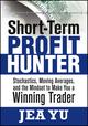 Short-Term Profit Hunter: Stochastics, Moving Averages, and the Mindset to Make You a Winning Trader (1592804136) cover image