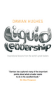 Liquid Leadership: Inspirational lessons from the world's great leaders (1906465436) cover image