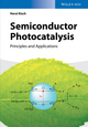 Semiconductor Photocatalysis: Principles and Applications (3527335536) cover image
