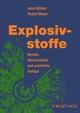 Explosivstoffe: Neunte, uberarbietete und erweiterte Auflage, 9th, Completely Revised Edition (3527625836) cover image