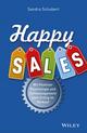 Happy Sales: Mit Positiver Psychologie und Zeitmanagement zum Erfolg im Verkauf (3527696636) cover image