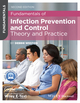 Fundamentals of Infection Prevention and Control: Theory and Practice (EHEP002736) cover image