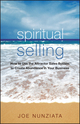 Spiritual Selling: How to Use the Attractor Sales System to Create Abundance in Your Business (0470133937) cover image