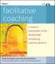 Facilitative Coaching: A Toolkit for Expanding Your Repertoire and Achieving Lasting Results  (0470192437) cover image