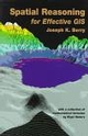 Spatial Reasoning for Effective GIS (0470236337) cover image