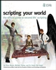 Scripting Your World: The Official Guide to Second Life Scripting (0470339837) cover image