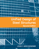 Unified Design of Steel Structures, 2nd Edition (0470444037) cover image