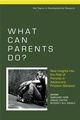 What Can Parents Do?: New Insights into the Role of Parents in Adolescent Problem Behavior (0470723637) cover image