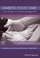 Diabetic Foot Care: Case Studies in Clinical Management (0470998237) cover image