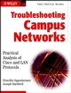 Troubleshooting Campus Networks: Practical Analysis of Cisco and LAN Protocols (0471210137) cover image
