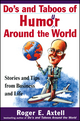 Do's and Taboos of Humor Around the World: Stories and Tips from Business and Life (0471254037) cover image