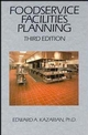 Foodservice Facilities Planning, 3rd Edition (0471290637) cover image