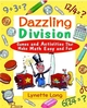 Dazzling Division: Games and Activities That Make Math Easy and Fun (0471369837) cover image