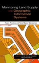 Monitoring Land Supply with Geographic Information Systems: Theory, Practice, and Parcel-Based Approaches (0471371637) cover image