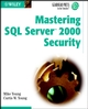 Mastering SQL Server 2000 Security (0471455237) cover image