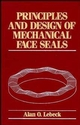 Principles and Design of Mechanical Face Seals (0471515337) cover image