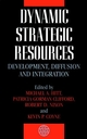 Dynamic Strategic Resources: Development, Diffusion and Integration (0471625337) cover image