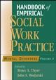 Handbook of Empirical Social Work Practice, Volume 1: Mental Disorders (0471654337) cover image