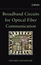 Broadband Circuits for Optical Fiber Communication (0471712337) cover image