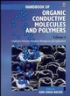 Handbook of Organic Conductive Molecules and Polymers, Volume 4, Conductive Polymers: Transport, Photophysics and Applications (0471968137) cover image
