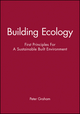 Building Ecology: First Principles For A Sustainable Built Environment (0632064137) cover image