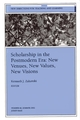 Scholarship in the Postmodern Era: New Venues, New Values, New Visions: New Directions for Teaching and Learning, Number 90 (0787962937) cover image