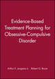 Evidence-Based Treatment Planning for Obsessive-Compulsive Disorder, DVD and Workbook Set  (1118028937) cover image