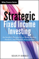 Strategic Fixed Income Investing: An Insider's Perspective on Bond Markets, Analysis, and Portfolio Management (1118422937) cover image
